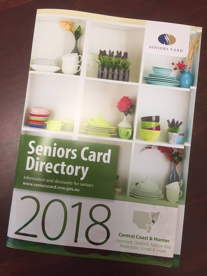 The 2018 Seniors Card directory is now available free from my office for any member who wants one. This is the Hunter-Central Coast edition and it lists the 5600 businesses which offer discounts and special offers to Seniors Card holders.