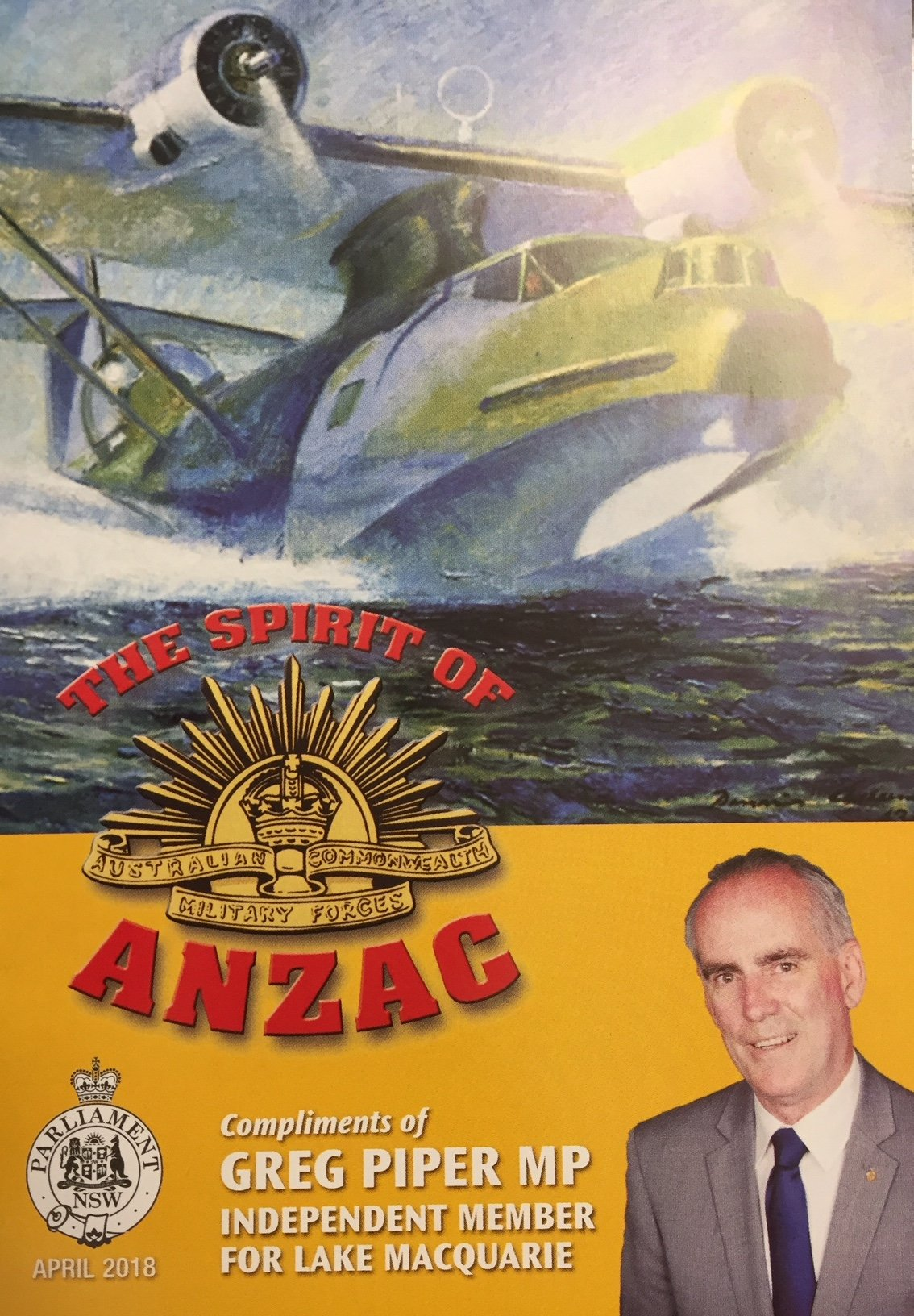 Keep an eye out for my annual Spirit of Anzac booklet which should be arriving in your letterbox this week. It contains a full guide to this year's Anzac Day services in Lake Macquarie. This year's cover features a fantastic painting of a Catalina flying boat taking off from Rathmines in 1943.
