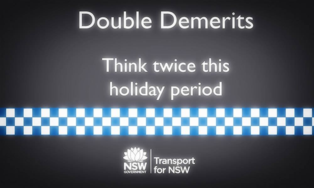 Just a reminder that double demerit points are available for anyone who wants them from midnight tonight. Simply speed, use a mobile phone