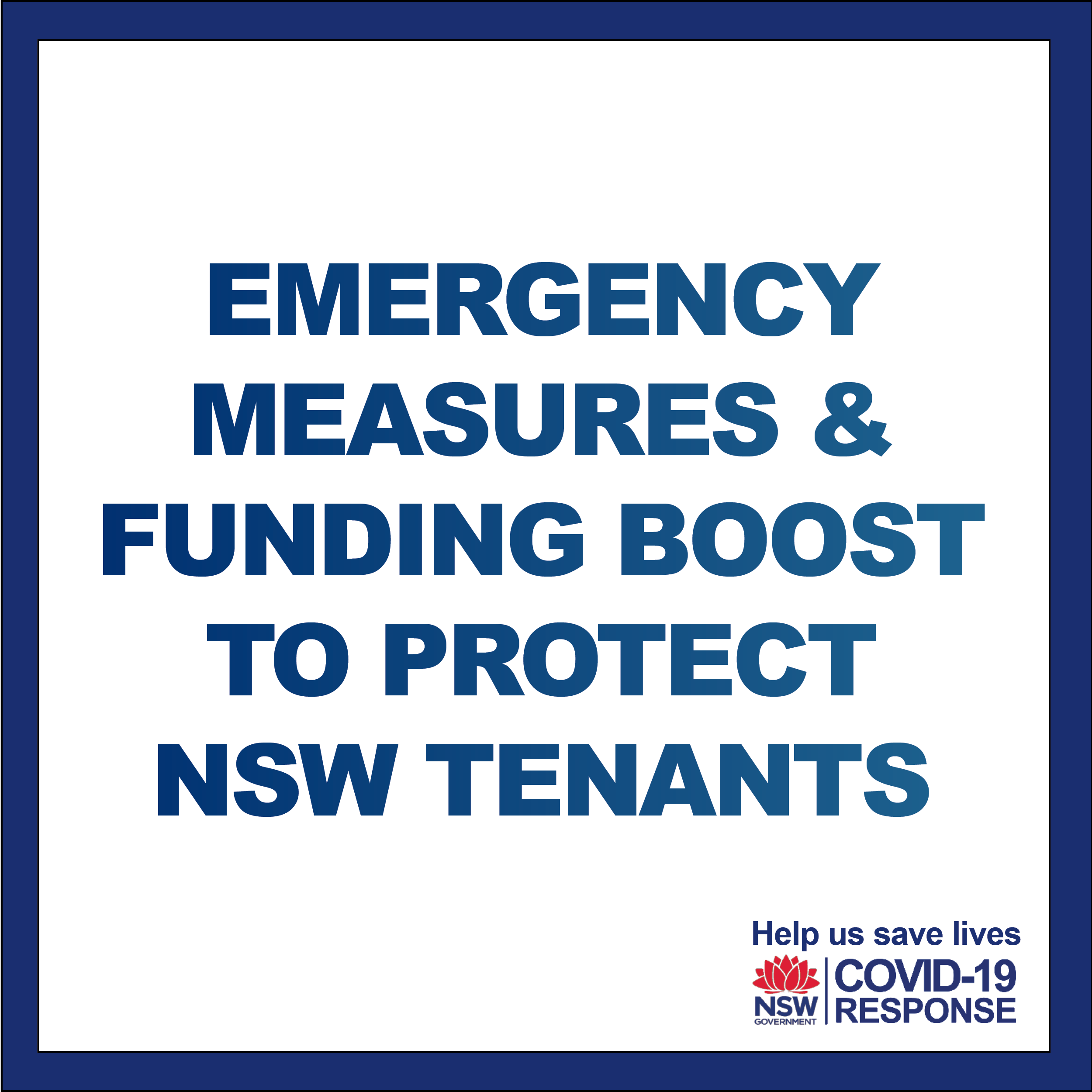 The State Government has announced a $440m emergency package for residential tenants and landlords which I believe will go a long way