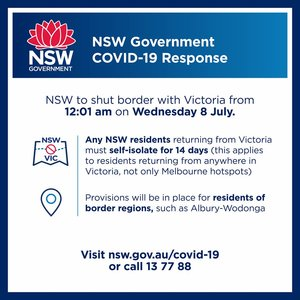 BREAKING NEWS: Victorian border to close tomorrow as Covid outbreak worsens. A sensible move from both State's Premiers and the National Cabinet.
