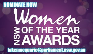 Do you know a local woman who is deserving of recognition for their service or contribution to the community? Then please nominate them for the NSW Women of