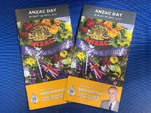 My annual Anzac Day commemorative booklets have arrived and will be distributed to all homes in the electorate from Monday. The booklet includes a list of local Anzac